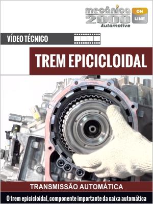 Como funciona o trem epicicloidal e seus componentes