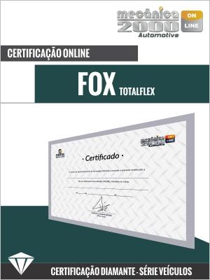 Certificação Fox 1.6 Total Flex